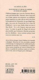 Dostoïevski lit Hegel en Sibérie et fond en larmes - 4ème de couverture - Format classique