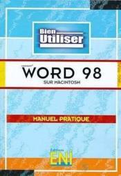 Bien utiliser word 98 sur macintosh - Couverture - Format classique
