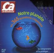 Notre planète en 365 questions/réponses - Intérieur - Format classique
