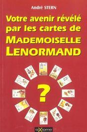 Votre Avenir Revele Par Les Cartes De Mademoiselle Lenormand - Intérieur - Format classique