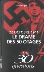 22 octobre 1941 ; le drame des 50 otages - Intérieur - Format classique
