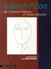 Gaëtan Picon ; de l'aventure littéraire à l'action culturelle - Intérieur - Format classique