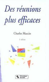 Des Reunions Plus Efficaces ; 3e Edition - Intérieur - Format classique