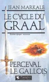 Le Cycle Du Graal T6 Perceval - Couverture - Format classique