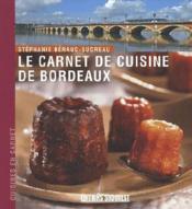 Le carnet de cuisine de bordeaux - Couverture - Format classique