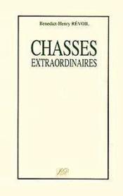 Chasses extraordinaires - Couverture - Format classique