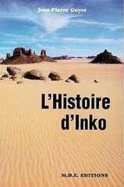 L'Histoire D'Inko (Roman) - Couverture - Format classique