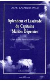 Splendeur et lassitude du Capitaine Marion Déperrier - Couverture - Format classique