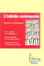 L'individu contemporain ; regards sociologiques - Intérieur - Format classique