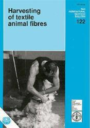 Harvesting of textile animal fibres ; fao agricultural services bulletin n.122 - Couverture - Format classique