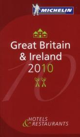 Vente livre :  Guide Rouge ; Great Britain & Ireland (Edition 2010)  - Collectif Michelin