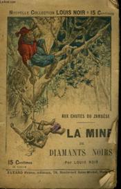 Aux Chutes Du Zambese. La Mine De Diamants Noirs. - Couverture - Format classique
