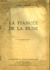 La Fiancee De La Dune. - Couverture - Format classique
