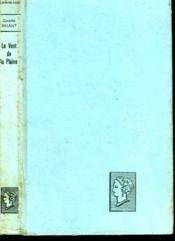 Le Vent De La Plaine. Collection : Belle Helene. Club Du Roman Feminin. - Couverture - Format classique