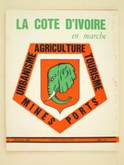 La Côte d'Ivoire en Marche. Afrique Magazine Décembre 1969 - Couverture - Format classique