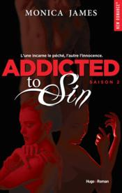 Vente livre :  Addicted to sin saison 2  - Monica James