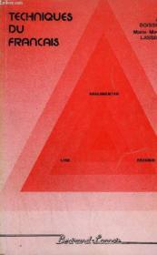 Techniques Du Francais. 1. Lire. Argumenter. Rediger - Couverture - Format classique