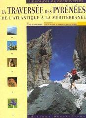 La Traversee Des Pyrenees De L'Atlantique A La Mediterranee - Intérieur - Format classique