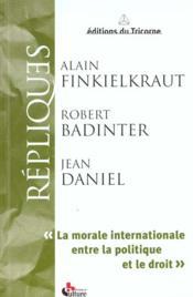 La morale internationale entre la politique et le droit - Couverture - Format classique