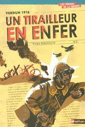 Verdun 1916 ; un tirailleur en enfer - Intérieur - Format classique