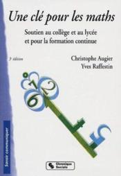 Cle Pour Les Maths 3eme Edition - Couverture - Format classique