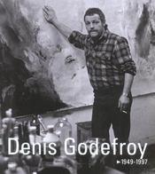 Denis Godefroy 1949-1997 ; La Quete Du Sublime - Intérieur - Format classique