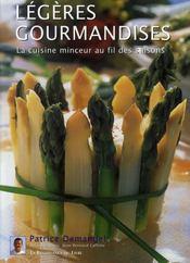 Légères gourmandises ; la cuisine minceur au fil des saisons - Intérieur - Format classique