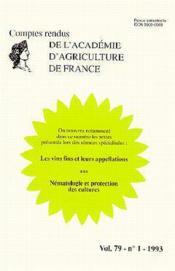 Les vins fins leurs appellations nematologie ; protection des cultures t.79 ; aaf n.1 - Couverture - Format classique
