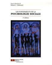 Les fondements de la psychologie sociale (2e édition) - Couverture - Format classique