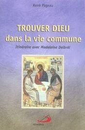 Trouver dieu dans la vie commune; itinéraire avec madeleine delbrêl - Intérieur - Format classique