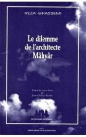 Le dilemme de l'architecte Mâhyâr - Couverture - Format classique
