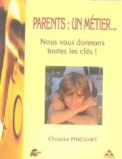 Parents : un métier... - Couverture - Format classique