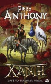 Xanth t.8 ; la tapisserie des gobelins – Anthony Piers