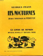 Les Nocturnes. 36 Bois Originaux De Renefer. Le Livre De Demain N° 89. - Couverture - Format classique
