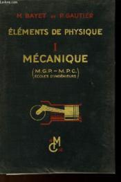 Elements De Physique - Tome 1 - Mecanique - Couverture - Format classique