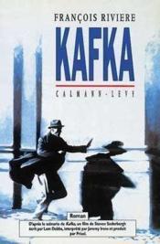 Kafka – Francois Riviere