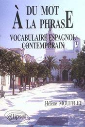 Du Mot A La Phrase Vocabulaire Espagnol Contemporain - Intérieur - Format classique
