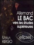 Allemand Le Bac Vers Les Etudes Superieures - Couverture - Format classique