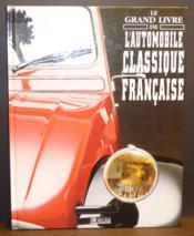 Le Grand Livre Des Voitures Françaises - Couverture - Format classique
