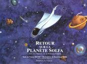 Retour sur la planète Solfa T.3 ; suite de l'histoire de la princesse Souzon - Intérieur - Format classique
