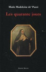 Les Quarante Jours 1584 - Intérieur - Format classique