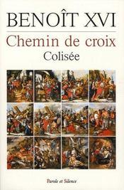 Chemin de croix ; colisée 2006 - Intérieur - Format classique