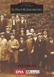 Le Haut-Koenigsbourg - Couverture - Format classique