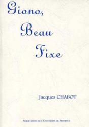 Giono Beau Fixe - Couverture - Format classique