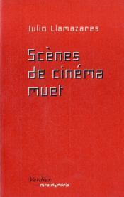 Scenes De Cinema Muet - Couverture - Format classique