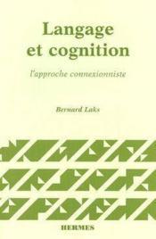 Langage et cognition l approche connexionniste - Couverture - Format classique