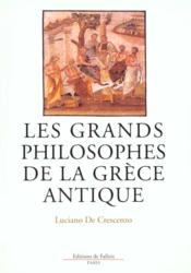 Les Grands Philosophes De La Grece Antique - Couverture - Format classique