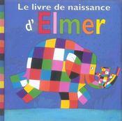 Le livre de naissance d'elmer - Intérieur - Format classique