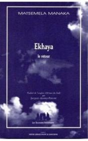 Ekhaya ; le retour - Couverture - Format classique