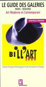 Bill art 2000 guide des galeries - Intérieur - Format classique